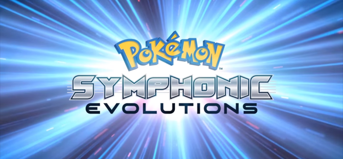 Gotta Hear 'em All | Pokemon: Symphonic Evolutions returns to the UK in December