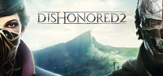 Dishonored 2 Hands-on Preview | Like clockwork